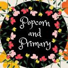 Popcorn and Primary