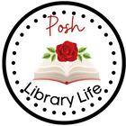 Posh Library Life