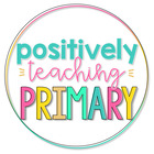 Positively Teaching Primary