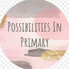 Possibilities in Primary