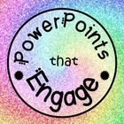 PowerPoints that Engage