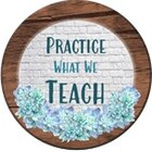 Practice What We Teach