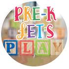 Pre-K Let's Play