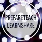 Prepare Teach Learn Share
