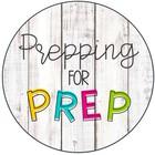 PREPPING FOR PREP