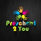 Preschool 2 You