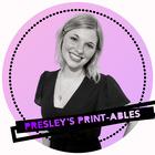Presley's Printables