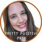 Pretty Postive PreK