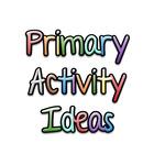 Primary Activity Ideas