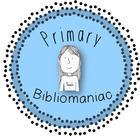 Primary Bibliomaniac