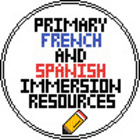 Primary French and Spanish Immersion Resources