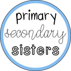 Primary Secondary Sisters