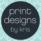 Print Designs by Kris