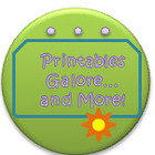 Printables Galore and More