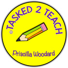 Priscilla Woodard - Tasked 2 Teach