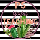 PS You're Teaching
