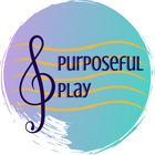 Purposeful Play Music