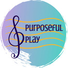 Purposeful Play Music