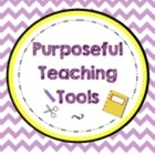 Purposeful Teaching Tools