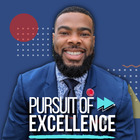 Pursuit of Excellence by Daryl Williams