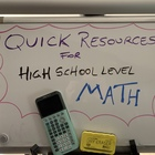 Quick Resources for High School Level Math