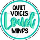 Quiet Voices Loud Minds SLP