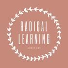 Radical Learning