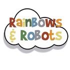 Rainbows And Robots