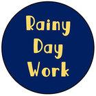 Rainy Day Work