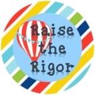 Raise the Rigor