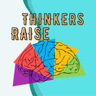Raise Thinkers