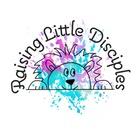 Raising Little Disciples