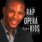 Rap Opera for Kids