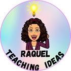 Raquel Teaching Ideas