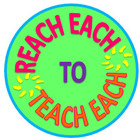 Reach Each to Teach Each