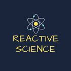 Reactive Science