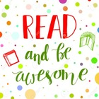 Read and Be Awesome
