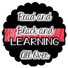 Read and Black and Learning all Over