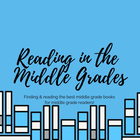 Reading in the Middle Grades