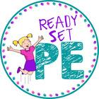 Ready Set PE
