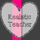 Realistic Teacher