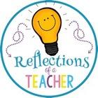 Reflections of a Teacher