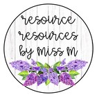 Resource Resources by Miss M