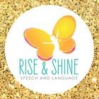 Rise and Shine Speech and Language