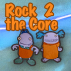 Rock to the Core