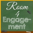 Room 4 Engagement
