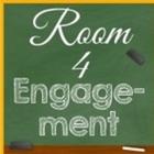 Room 4 Engagement