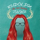 Rudolph the Red Haired Teacher