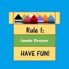 Rule 1 Have Fun