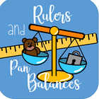 Rulers and Pan Balances